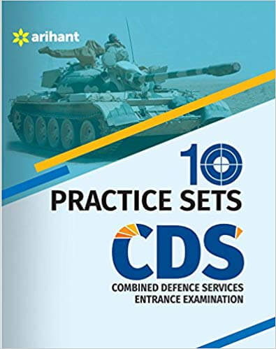 10 Practice Sets CDS Combined Defence Services Entrance Examination