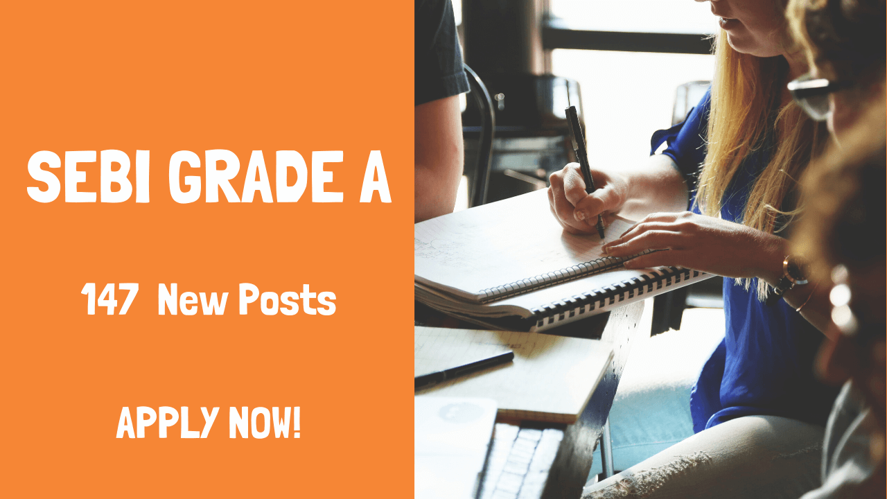 SEBI Grade A - New Posts