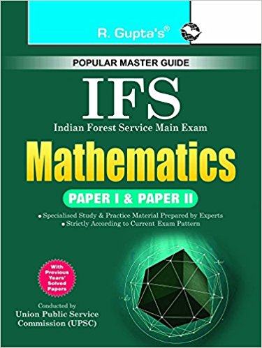 UPSC-IFS Exam: Mathematics (Paper I & II) Main Examination Guide