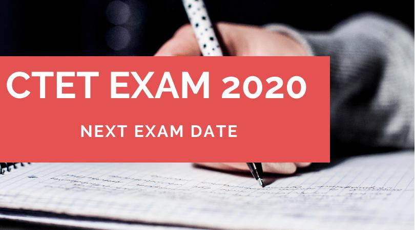 CTET next exam date 2020