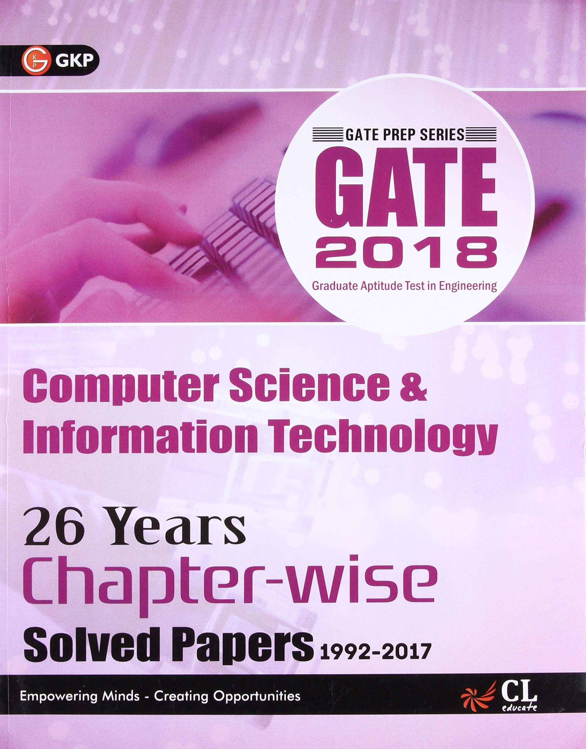 GATE Computer Science & Information Technology (26 Years Chapter-Wise Solved Paper) 2018