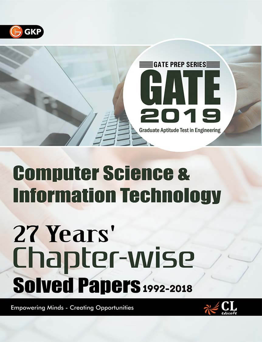 Latest - Gate Computer Science & Information Technology (27 Years Chapter wise Solved Papers) 2019