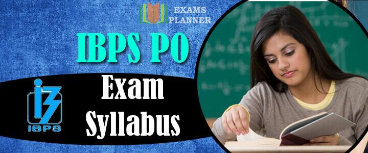 IBPS PO Exam Syllabus