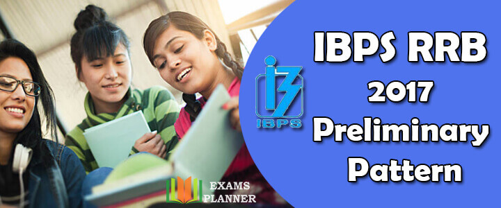 IBPS RRB 2017 Preliminary Pattern