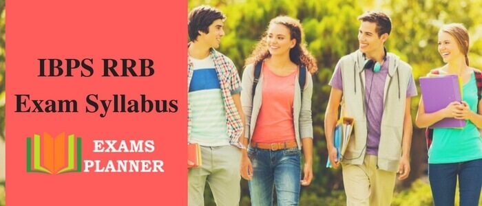 Complete Syllabus for IBPS RRB Exam