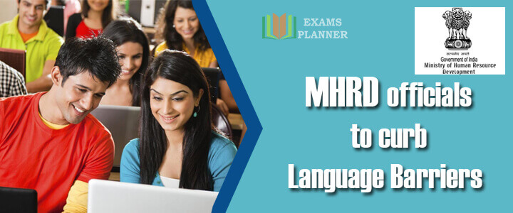 MHRD officials to Curb Language