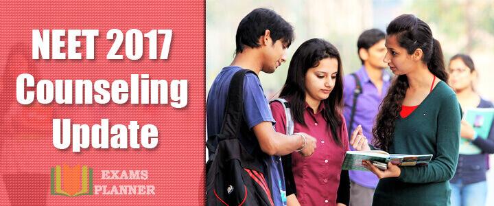 NEET 2017 Counseling Update