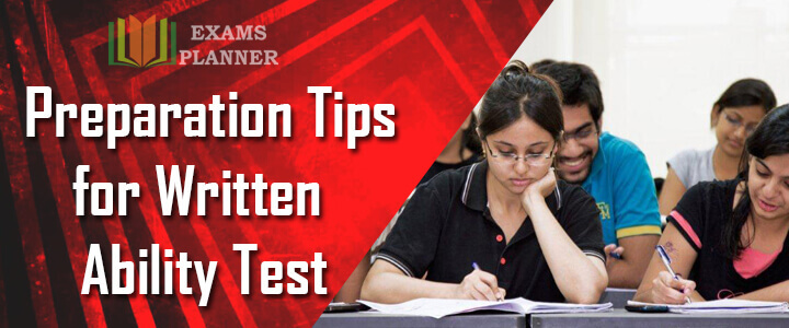 Preparation Tips for Written Ability Test