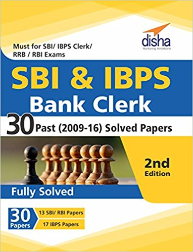 SBI & IBPS Bank Clerk 30 Past (2009-16) Solved Papers
