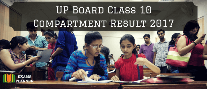 UP Board Class 10 Compartment Result 2017