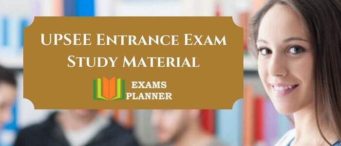 UPSEE Entrance Exam Study Material