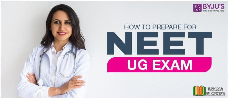NEET UG Preparation Tips