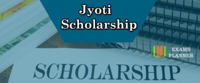 Jyoti Scholarship