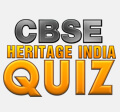 CBSE Heritage India Quiz