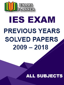 IES 2009 - 2018 Previous Year Papers E-Book