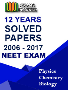 NEET Exam 2006 - 2017 Previous Year Papers E-Book